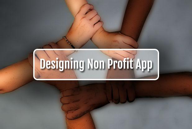 Designing Non-Profit App