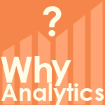 Why You Should Have Analytics