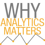 Why Analytics Matter