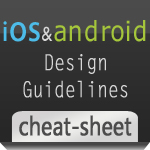 iOS - Android Design Guidelines
