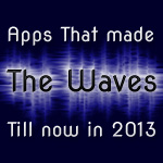 Apps That Made The Waves