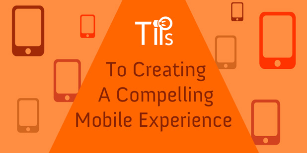 Compelling Mobile Experience