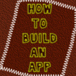How To Build An App-thumbnail